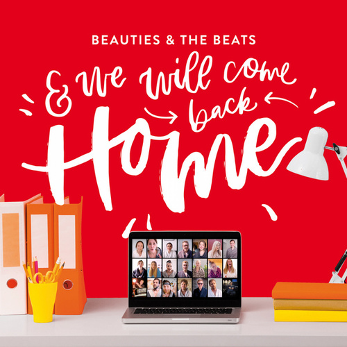 And We Will Come Back Home von Beauties and the Beats