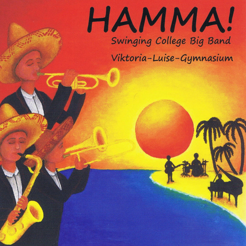 Hamma! von Swinging College Big Band