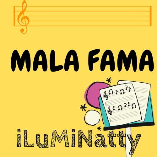Mala Fama von iLuMiNatty