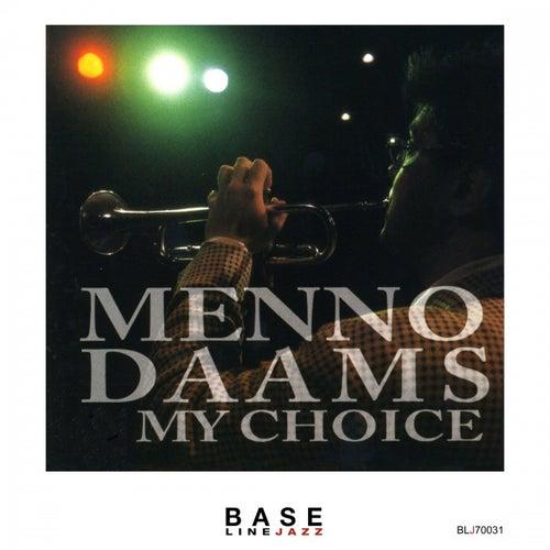 My Choice von Menno Daams