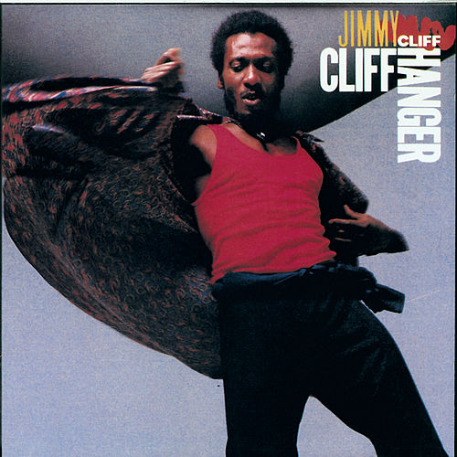 Cliff Hanger von Jimmy Cliff