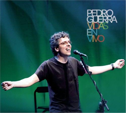 Vidas En Vivo de Pedro Guerra