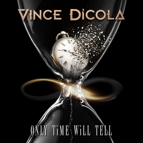 Only Time Will Tell von Vince DiCola