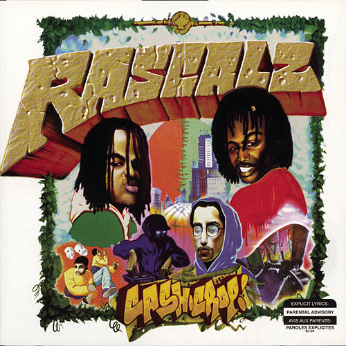 Cash Crop/+ Bonus Track by Rascalz (1)