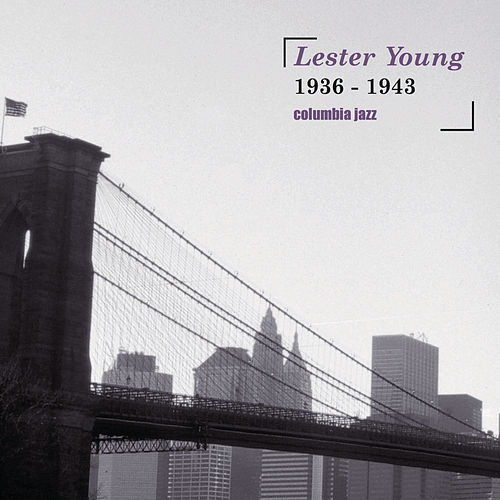 Columbia Jazz by Lester Young