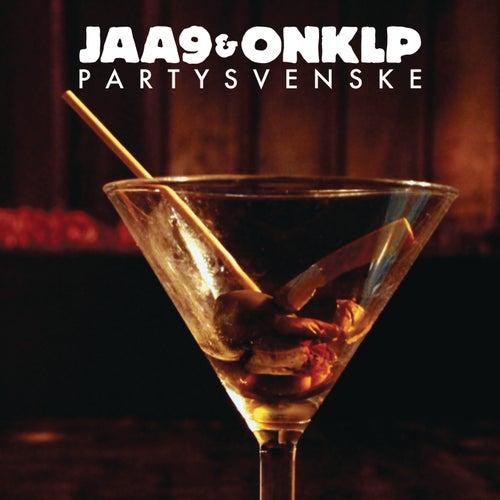 Partysvenske de Jaa9 & Onklp