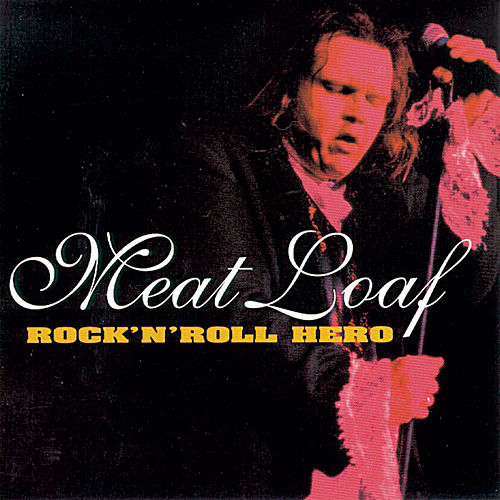 Rock 'N' Roll Hero de Meat Loaf