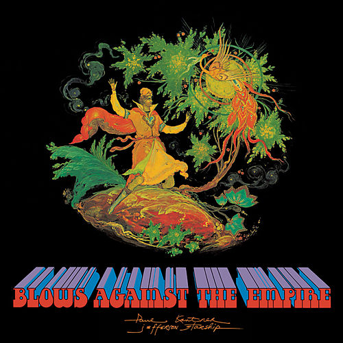 Blows Against The Empire (Legacy Edition) by Paul Kantner