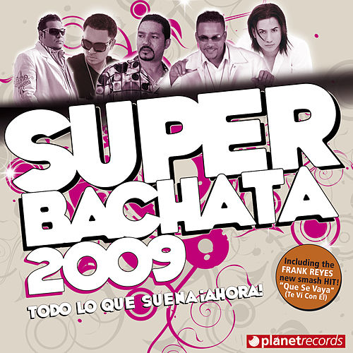 Super Bachata 2009 (Light Version) de Various Artists