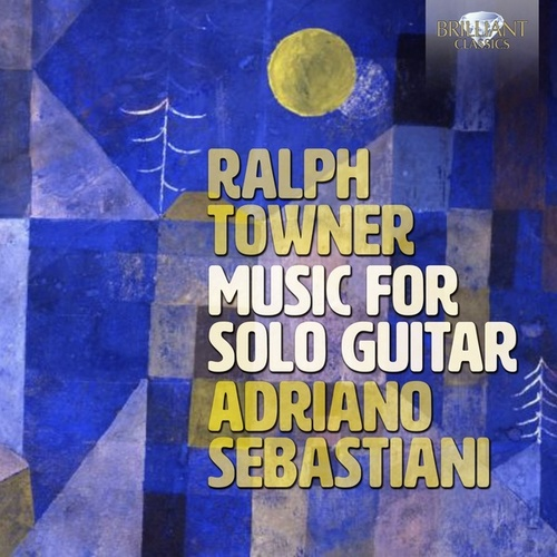 Towner: Music for Solo Guitar by Sebastiani Adriano