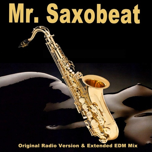 Mr. Saxobeat (EDM) von Mashups
