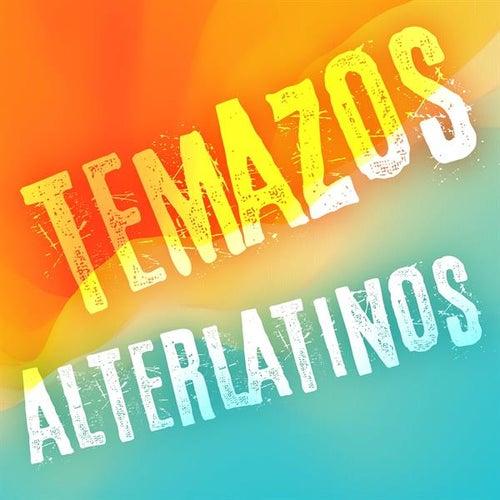 Temazos Alterlatinos von Various Artists