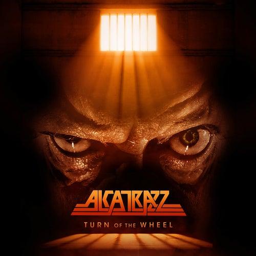 Turn of the Wheel by Alcatrazz