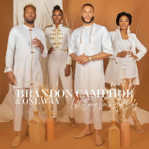 Lift Every Voice and Sing by Brandon Camphor & OneWay