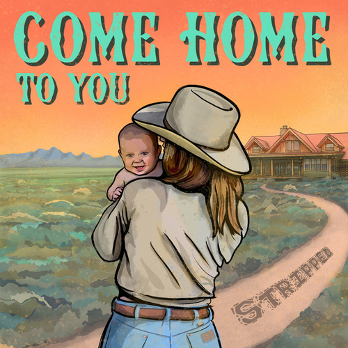 Come Home To You (Stripped) by Ian Munsick