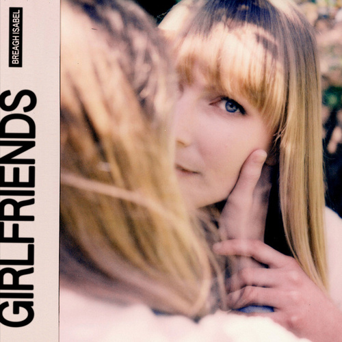 Girlfriends by Breagh Isabel