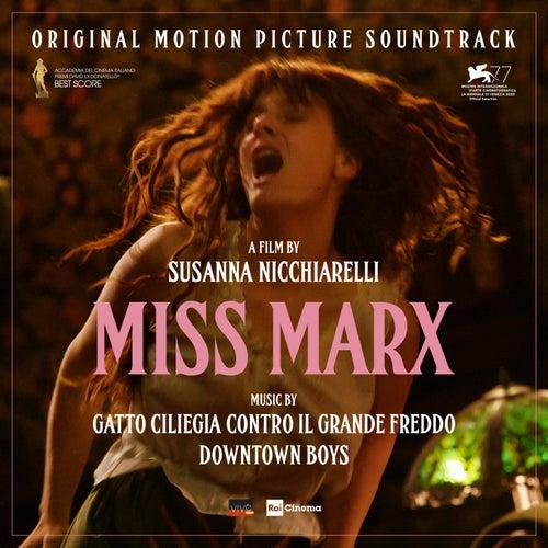 Miss Marx (Original Motion Picture Soundtrack) by Gatto Ciliegia Contro Il Grande Freddo