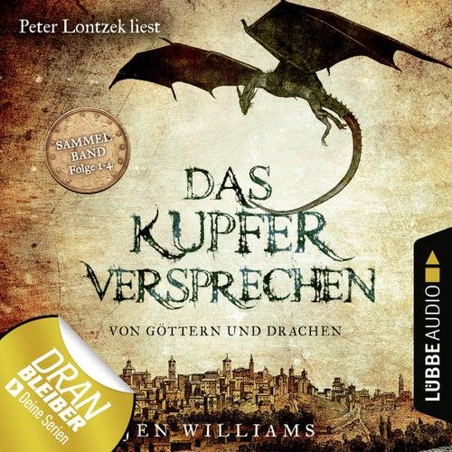 Das Kupferversprechen - Von Göttern und Drachen - Die Kupfer Fantasy Reihe, Sammelband: Folgen 1-4 (Ungekürzt) von Jen Williams