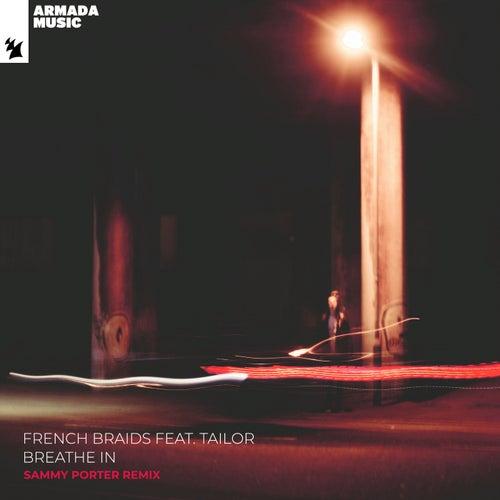 Breathe In (Sammy Porter Remix) von French Braids