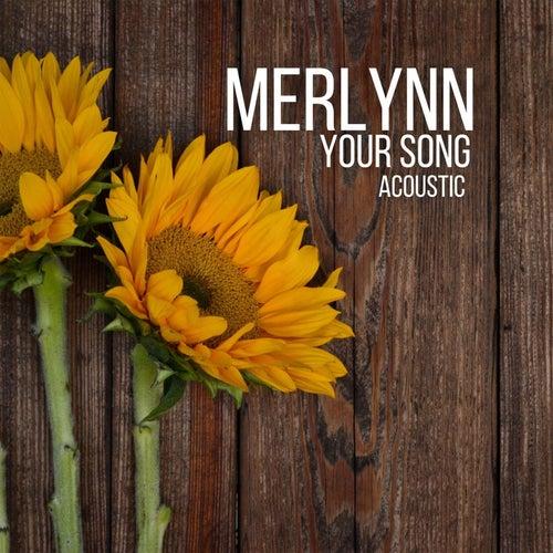 Your Song (Acoustic Version) fra Merlynn