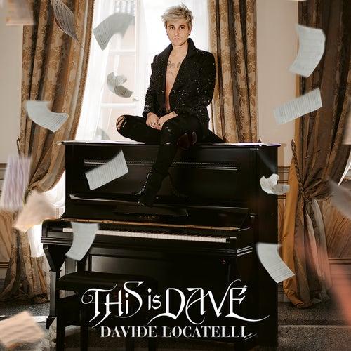 This is Dave von Davide Locatelli