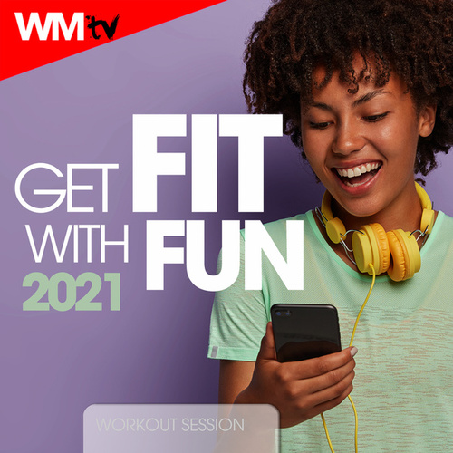Get Fit With Fun 2021 Workout Session (60 Minutes Non-Stop Mixed Compilation for Fitness & Workout 128 Bpm / 32 Count) by Workout Music Tv