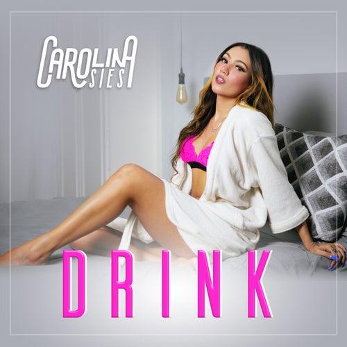 Drink by Carolina Sies