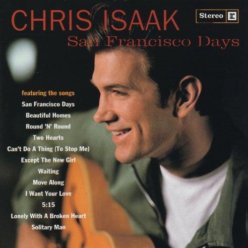 San Francisco Days by Chris Isaak