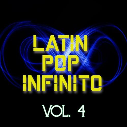Latin Pop Infinito Vol. 4 de Various Artists