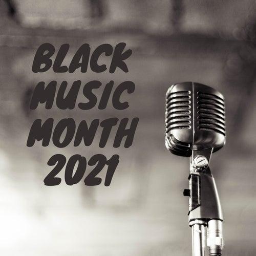 Black Music Month 2021 von Various Artists
