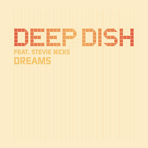 Dreams von Deep Dish