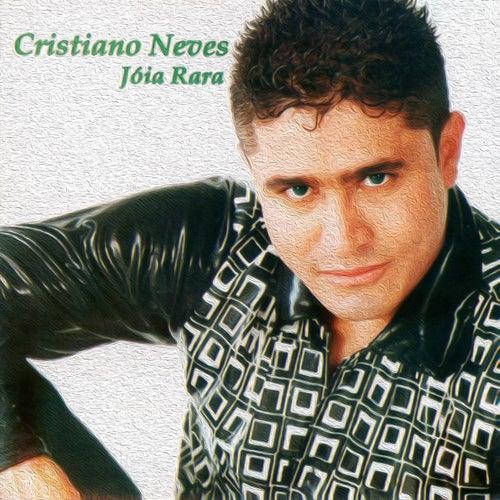 Jóia Rara de Cristiano Neves