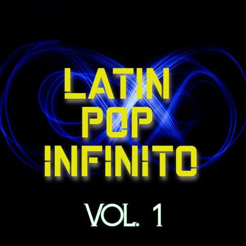 Latin Pop Infinito Vol. 1 de Various Artists