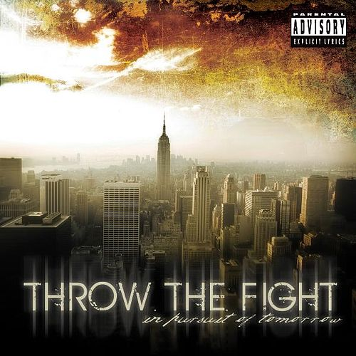 In Pursuit of Tomorrow de Throw The Fight