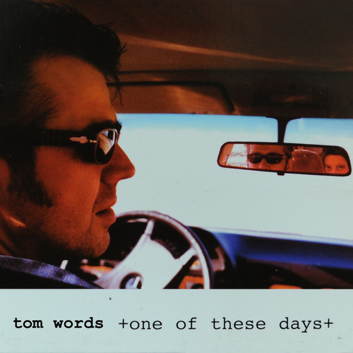 One Of These Days by Tom Words