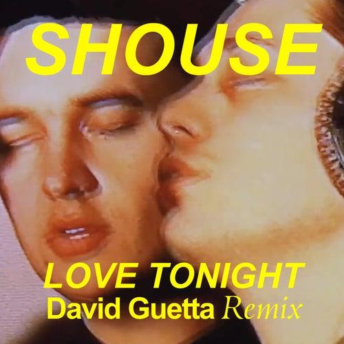 Love Tonight (David Guetta Remix) von Shouse