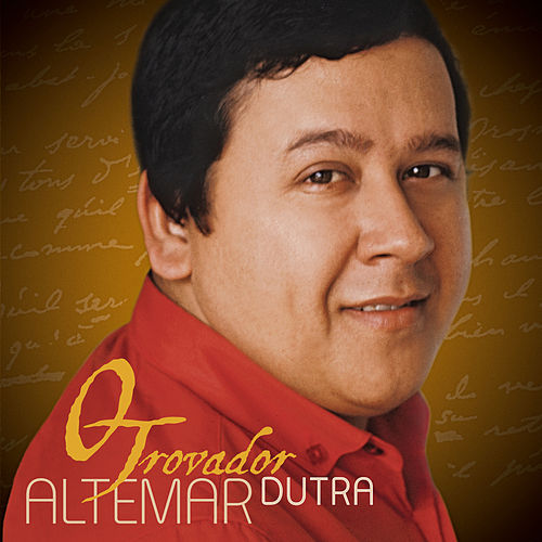O Trovador (Best Of) de Altemar Dutra
