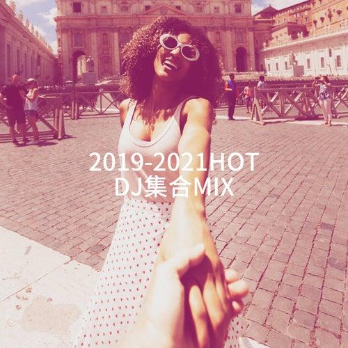 2019-2021HOT DJ集合Mix de Absolute Smash Hits