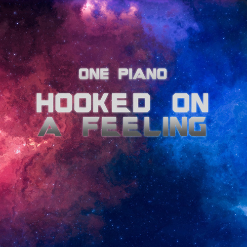 Hooked on a Feeling fra One Piano