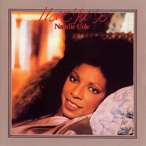 I Love You So by Natalie Cole