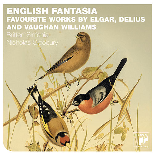 English Fantasia: Vaughan Williams, Delius & Elgar de Britten Sinfonia