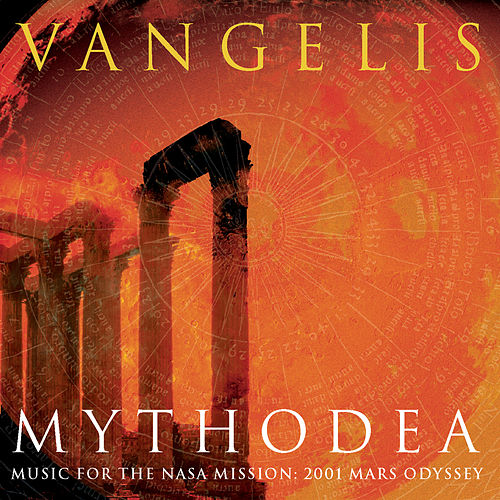 Mythodea - Music for the NASA Mission: 2001 Mars Odyssey by Vangelis
