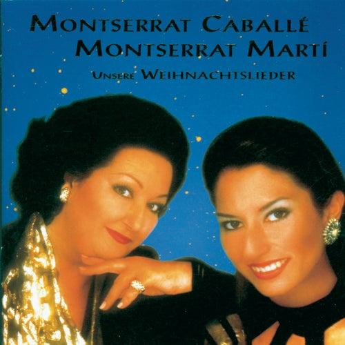 Unsere Weihnachtslieder de Montserrat Caballé
