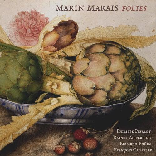 Marin Marais: Folies de Philippe Pierlot