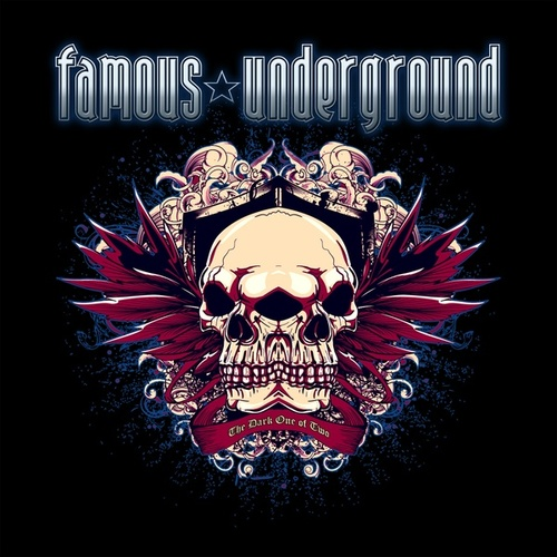 The Dark One of Two de Famous Underground