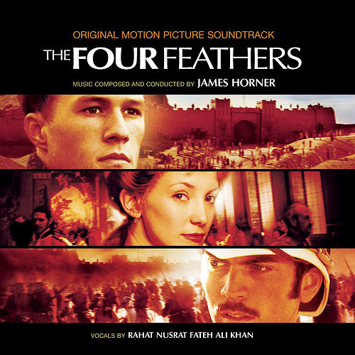 The Four Feathers (Original Motion Picture Soundtrack) by James Horner