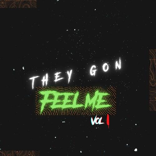 They Gon Feel Me Vol. 1 di 45 Ben Mackin