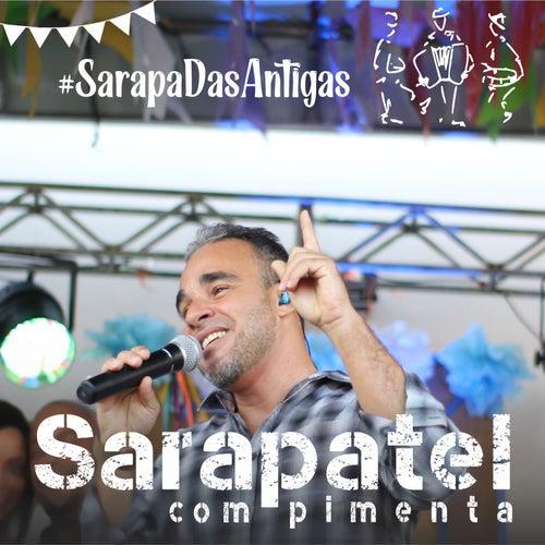 #Sarapadasantigas von Sarapatel com Pimenta
