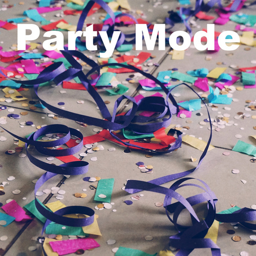 Party Mode by Various Artists