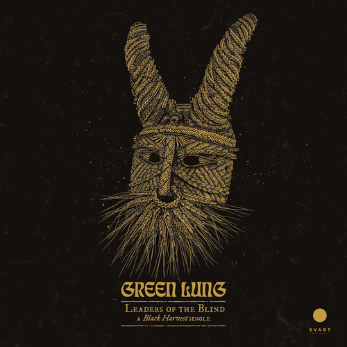 Leaders of the Blind by The Green Lung